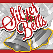 Play & Download Silver Bells by Various Artists | Napster