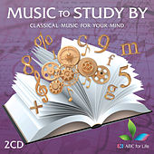 Music to Study By: Classical Music for your Mind von Various Artists
