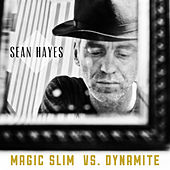 Magic Slim vs. Dynamite by Sean Hayes