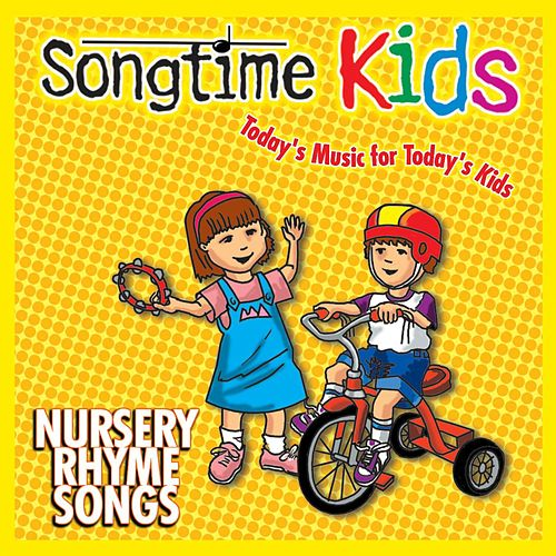 Nursery Rhyme Songs by Songtime Kids