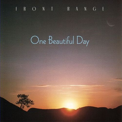 Play & Download One Beautiful Day by Front Range | Napster