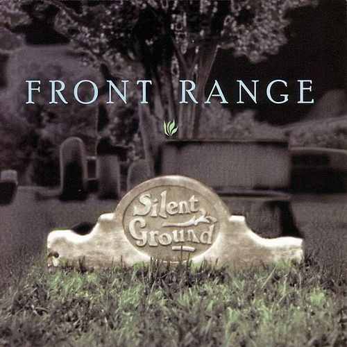 Play & Download Silent Ground by Front Range | Napster