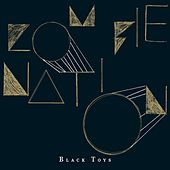 Black Toys by Zombie Nation