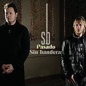 Play & Download Pasado by Sin Bandera | Napster