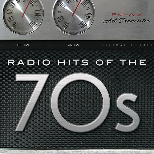 Play & Download Radio Hits Of The '70s by Various Artists | Napster