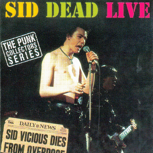 Play & Download Sid Dead Live by Sid Vicious | Napster