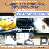 Play & Download Botchit Breaks by Various Artists | Napster