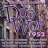 The Original Sound of Doo Wop 1952 by Various Artists