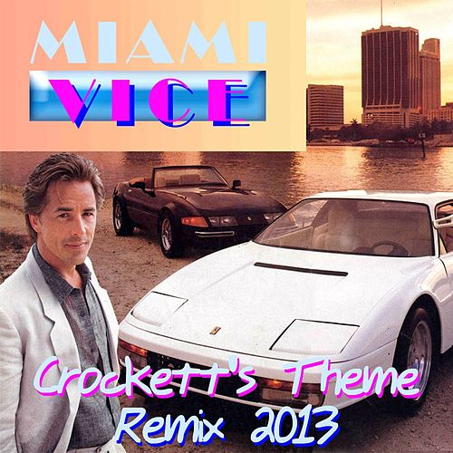 Play & Download Crockett's Theme (Remix - From 'Miami Vice') by Disco Fever | Napster