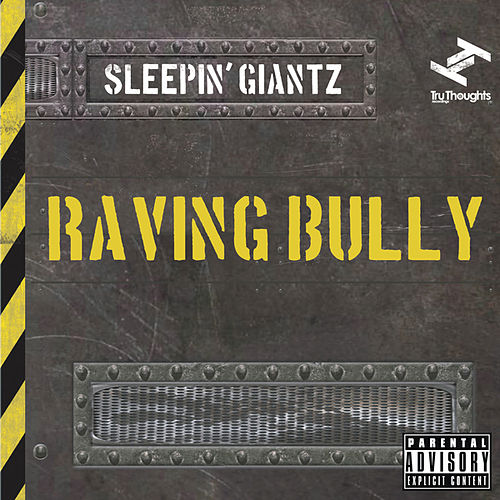 Play & Download Raving Bully by Sleepin' Giantz | Napster