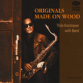 Play & Download Originals Made On Wood by Thilo Kreitmeier | Napster