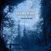 Play & Download There Will Be Nights When I'm Lonely by Possessed by Paul James | Napster