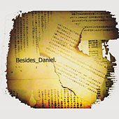 Play & Download Besides Daniel by Besides Daniel | Napster