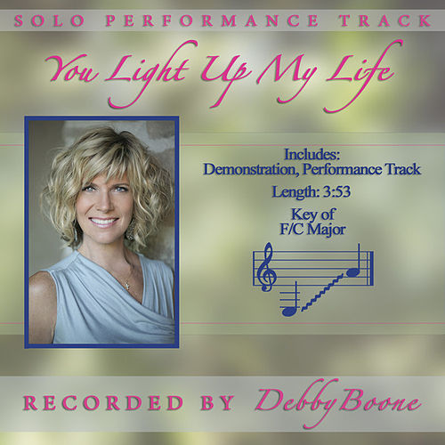 Play & Download You Light up My Life by Debby Boone | Napster