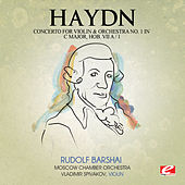 Play & Download Haydn: Concerto for Violin and Orchestra No. 1 in C Major, Hob. VIIa/1 (Digitally Remastered) by Vladimir Spivakov | Napster
