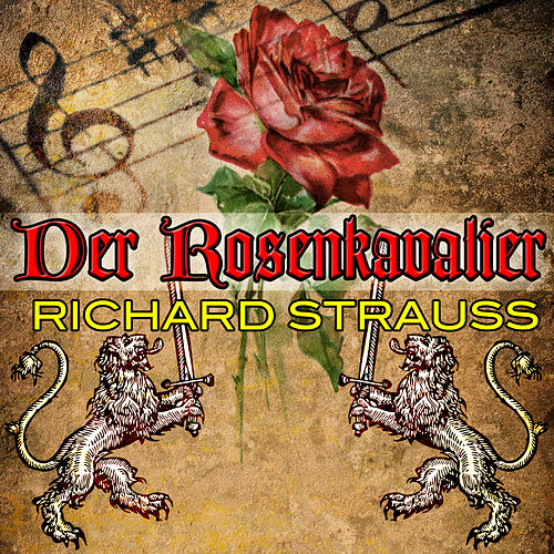 Play & Download Strauss: Der Rosenkavalier by Christa Ludwig | Napster