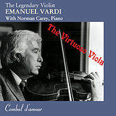The Legendary Violist  Emanuel Vardi: The Virtuoso Viola by Various Artists