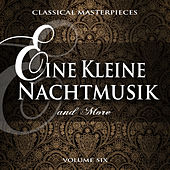 Play & Download Classical Masterpieces: Ein Kleine Nachtmusik & More, Vol. 6 by Various Artists | Napster
