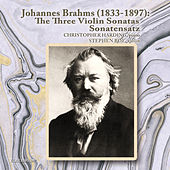 Play & Download Johannes Brahms: The Three Violin Sonatas and Sonatensatz by Christopher Harding | Napster
