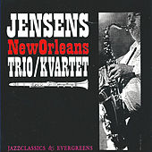 Play & Download Jazz Classics & Evergreens by Jensens New Orleans Jazzband | Napster