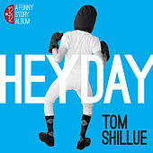 Play & Download Heyday by Tom Shillue | Napster