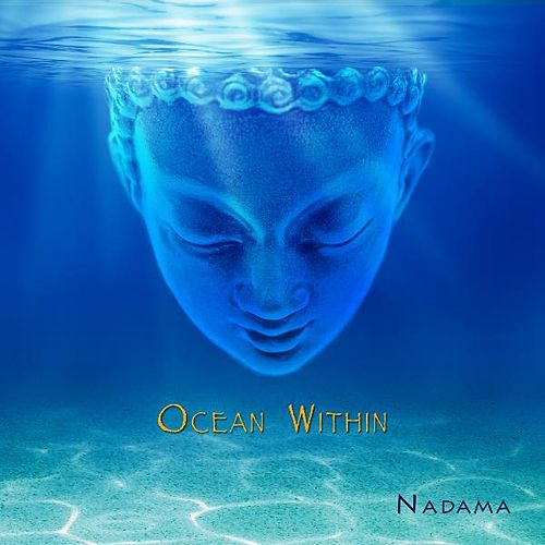 Ocean Within by Nadama