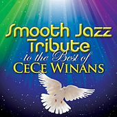 Smooth Jazz Tribute to The Best of CeCe Winans by Smooth Jazz Allstars