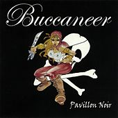 Play & Download Pavillon Noir by Buccaneer | Napster