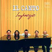 Play & Download Il Canto: Impresje by Il Canto | Napster