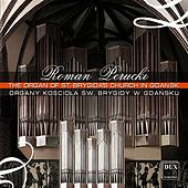 Play & Download The Organ of St. Brygida's Church in Gdansk by Roman Perucki | Napster