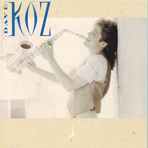Play & Download Dave Koz by Dave Koz | Napster