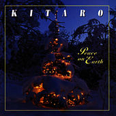 Play & Download Peace On Earth by Kitaro | Napster