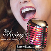 Play & Download She Swings Blue, Vol. 1: The Joint Is Jumpin' by Rhythm Rockets | Napster