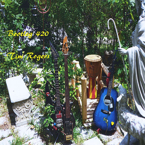 Play & Download Bootleg 420 by Tim Rogers | Napster