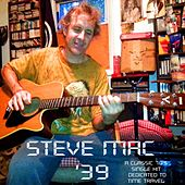 Play & Download '39 by Steve Mac | Napster