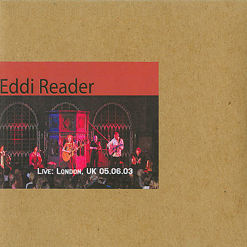 Play & Download London, UK 05.06.03 by Eddi Reader | Napster