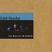 Play & Download Newcastle, UK 24.05.03 by Eddi Reader | Napster