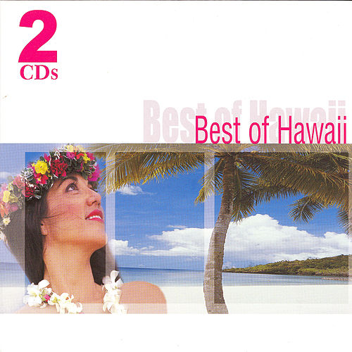 Play & Download Best of Hawaii by Various Artists | Napster