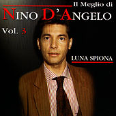 Play & Download Luna Spiona by Nino D'Angelo | Napster