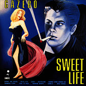 Play & Download Sweet Life by Gazebo | Napster