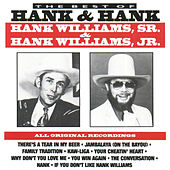 Play & Download The Best of Hank & Hank by Hank Williams | Napster