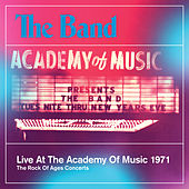 Live At The Academy Of Music 1971 von The Band