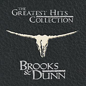 Play & Download The Greatest Hits Collection by Brooks & Dunn | Napster