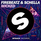 Wicked by Firebeatz
