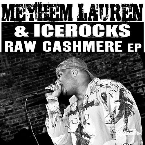 Play & Download Raw Cashmere by Meyhem Lauren | Napster