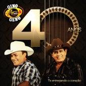 Play & Download Gino e Geno 40 Anos by Gino E Geno | Napster