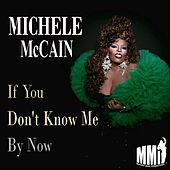 If You Don't Know Me By Now de Michele Mccain