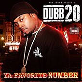 Play & Download Ya Favorite Number (The Jacka Presents) by Dubb 20 | Napster