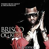 OG Kush: 4-20 Edition by Brisco
