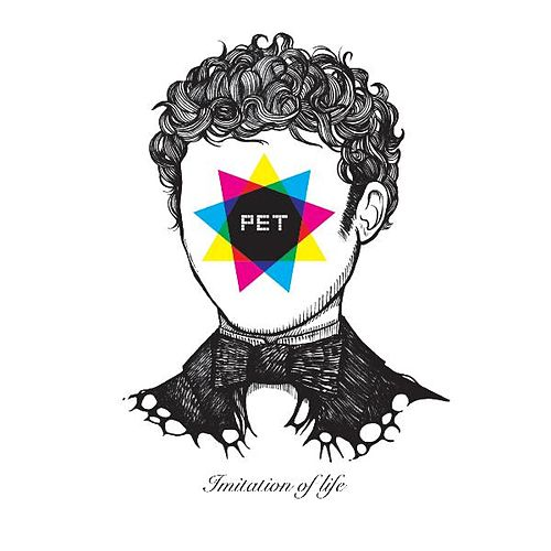 Imitation of Life by Pet